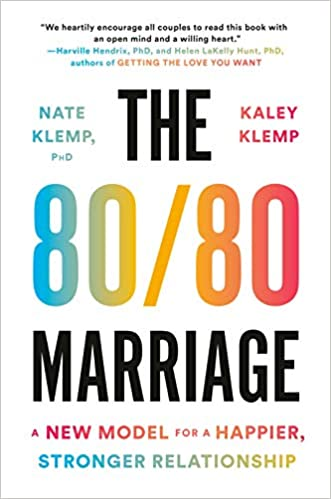 Chris Voss Podcast - The 80/80 Marriage: A New Model for a Happier, Stronger Relationship by Nate Klemp PhD, Kaley Klemp