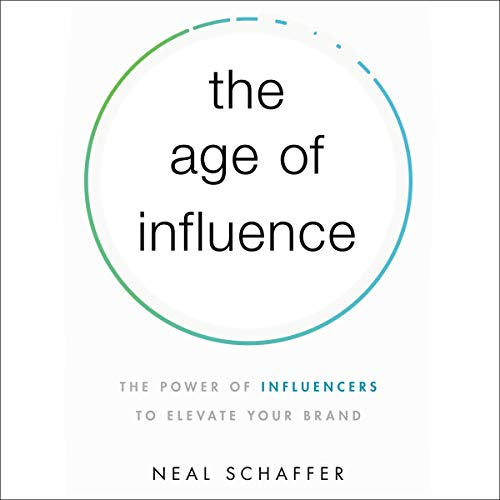 Chris Voss Podcast – The Age of Influence: The Power of Influencers to Elevate Your Brand by Neal Schaffer